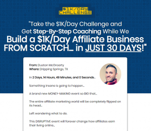 Duston MacGroarty - Build A $1K/Day Affiliate Business