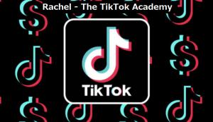 Rachel - The TikTok Academy